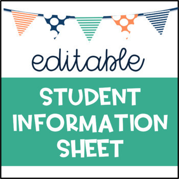 Student Information Sheet Editable