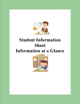 Student Information Sheet-Handy Information at a Glance