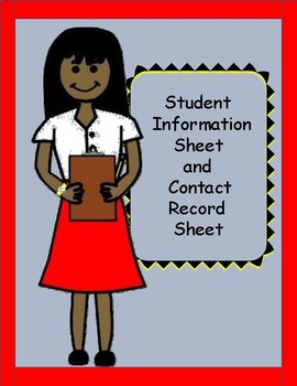 Student Information Sheet and Contact Record Sheet