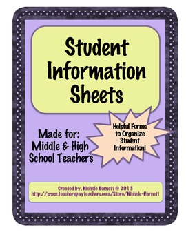 Student Information Sheets For Middle And High School Teachers Tpt