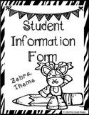 Student Information - Zebra Theme