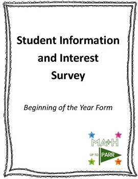 Student Information and Interest Survey