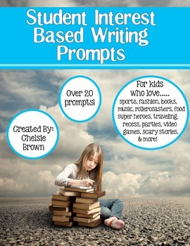 Student Interest Based Writing Prompts