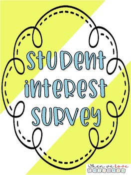 Student Interest Survey (Parent and Student Version)