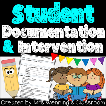 Student Intervention, Documentation & Tracking Templates!