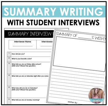 Student Interviews: Summary Writing Practice Activity