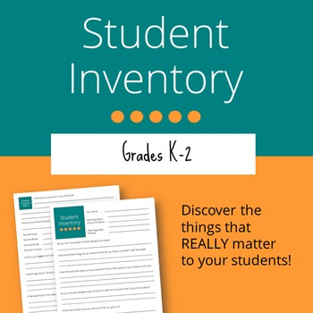 Student Inventory: Grades K-2 (Editable)