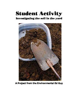 Investigation - The soil in our school yard