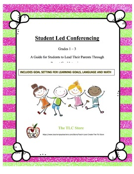 Student Lead Conferencing Outline for Students in Grades 1 to 3
