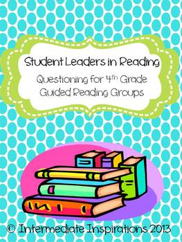 Student Leaders in Guided Reading Groups 4th grade