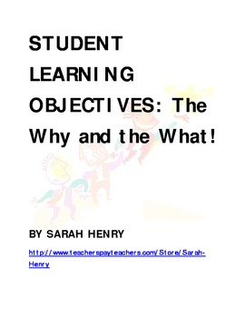 Student Learning Objectives: The Why and the What
