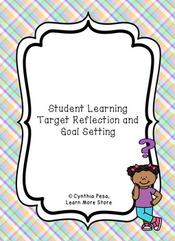 Student Learning Target Reflection and Goal Setting Forms