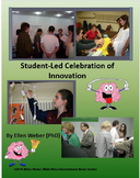 Student-Led Celebration of Innovation - Interactive Assessments