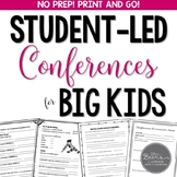 Student-Led Conferences for BIG KIDS Bundle: Grades 4-8