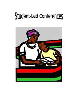 Student Led Conference Guide, Hand-outs and Resources