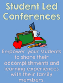 Student Led Conference Package: For Parent Teacher Conference Night
