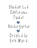 Student Led Conference Packet {kindergarten parent / teach
