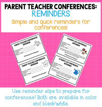 Student Led Conference Reminder Slips