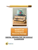 Student Led Conference Resource Package - Digital Version
