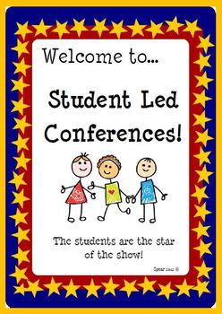 Student Led Conference Sign