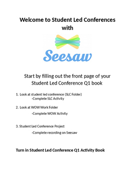 Student Led Conference with Seesaw Activity notebook