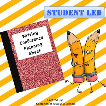 Student-Led Writing Conference Planning Sheet