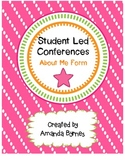 Student Led Conferences (About Me Form)