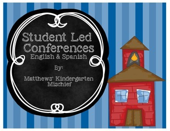 Student Led Conferences English and Spanish