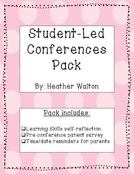 Student Led Conferences Pack
