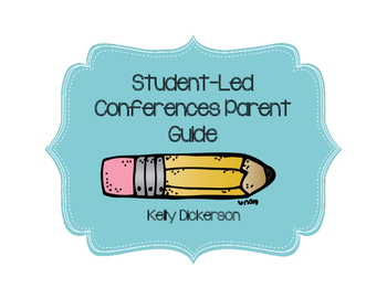 Student-Led Conferences Parent Guide