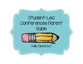 Student-Led Conferences Parent Guide