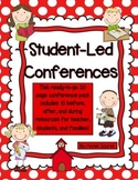 Student-Led Conferences: Ready-to-Go Before, During, and After Resource Packet