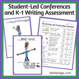 Student-Led Conferences and K-1 Writing Assessment