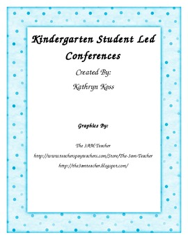 Student Led Conferences for Kindergarten