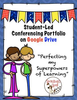 Student-Led Conferencing:  Google Slide Portfolio