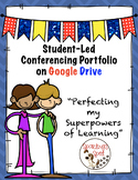 Student-Led Conferencing:  Google Slide Portfolio