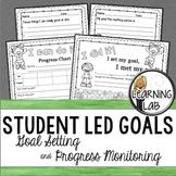 Student Led Goals: Goal Setting and Progress Monitoring