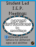Student Led I.E.P. : Parent Invitations