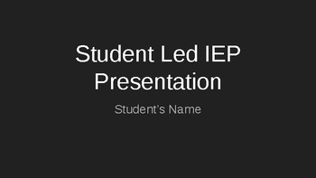 Student Led IEP Power Point (Secondary)