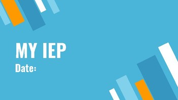 Student Led IEP Presentation #5