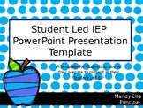 Student Led IEP Presentation Template