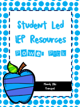 Student Led IEP Resource Power Pack