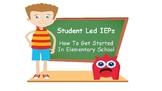 Student Led IEP Starter Guide