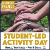 Student-Led Leadership Skills Activity Day Project
