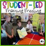 Student Led Morning Meeting- Editable