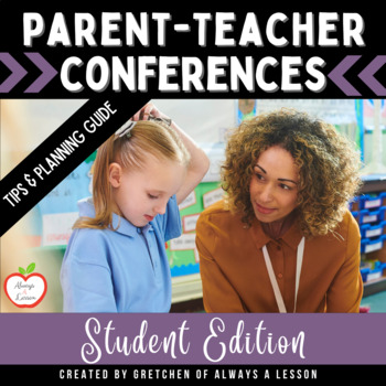 Parent-Teacher Conferences - Student Led Support Materials