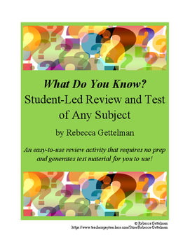 What Do You Know: Student-Led Review and Test of Any Subject