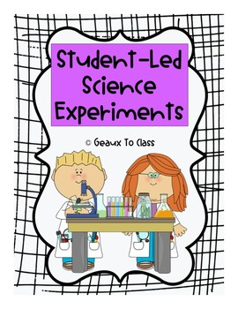 Student-Led Science Experiments