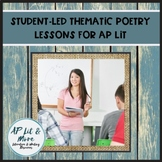 Student-Led Thematic Poetry Lessons for AP Lit