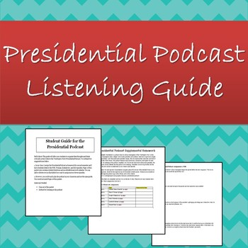 Student Listening Guide for the Washington Post's Presidential Podcast